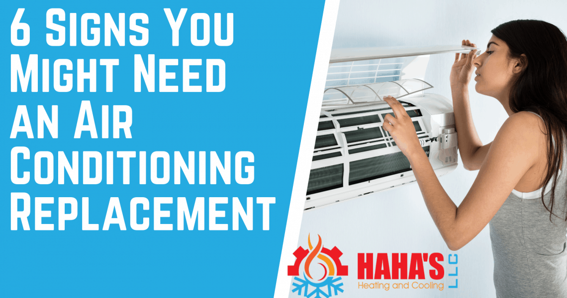 6 Signs You Might Need an AC Replacement