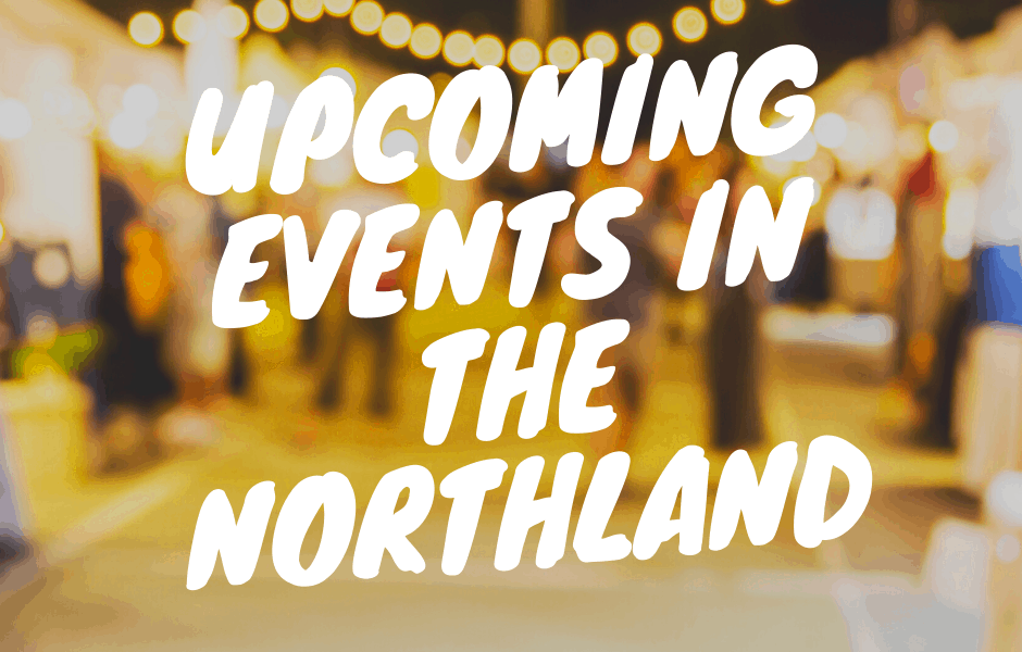 Upcoming Events in the Northland